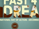 Fast 4 DREAM – Nat'l Day of Action